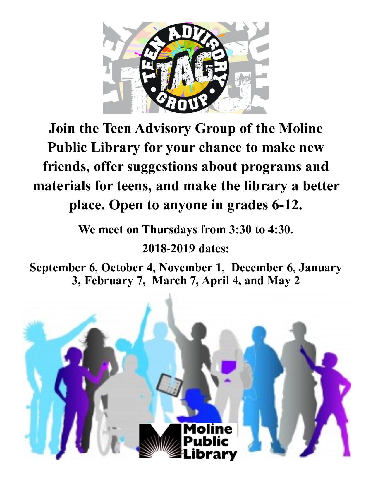 Teen Advisory Group: 1st Thursday at 3:30