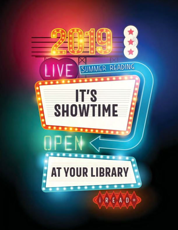 It's showtime at your library! Summer Reading Program 2019