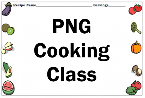 PNG Cooking Class
