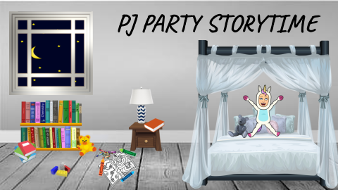 Join us in our Virtual Program Room for PJ Party Storytime!